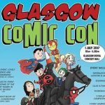 GLASGOW COMIC CON 2-3 JULY 2017